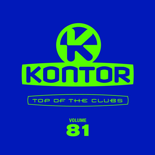 Kontor Top Of The Clubs Vol. 81